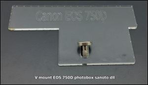 V mount DSLR Sony Nikon Canon EOS 750D photobox sanoto dll