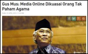 Gus Mus: Media Online Dikuasai Orang Tak Paham Agama